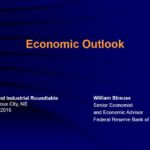 Economic Outlook by William Strauss, Senior Economist & Economic Advisor with the Federal Reserve Bank of Chicago
