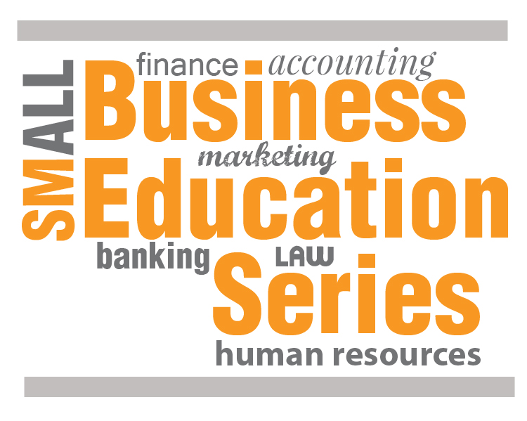 Small Business Education Series - Siouxland